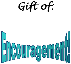 Spiritual Gifts: Encouragement