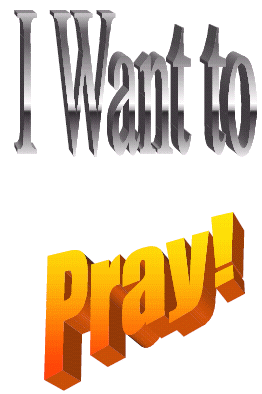 I Want to Pray!