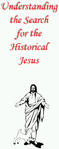 Understanding the Search for the Historical Jesus