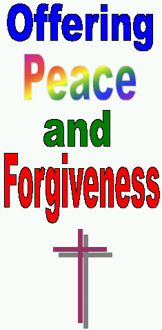 Offering Peace and Forgiveness